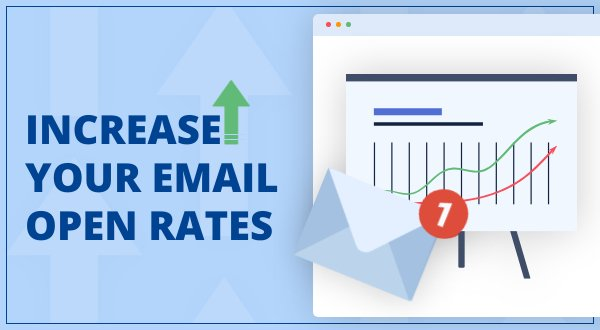 7 Rules to Increase Your Email Open Rates