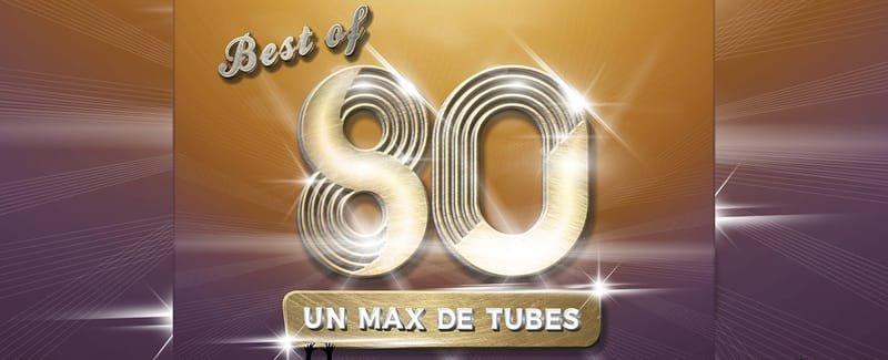 Best Of 80 : LE CONCERT !