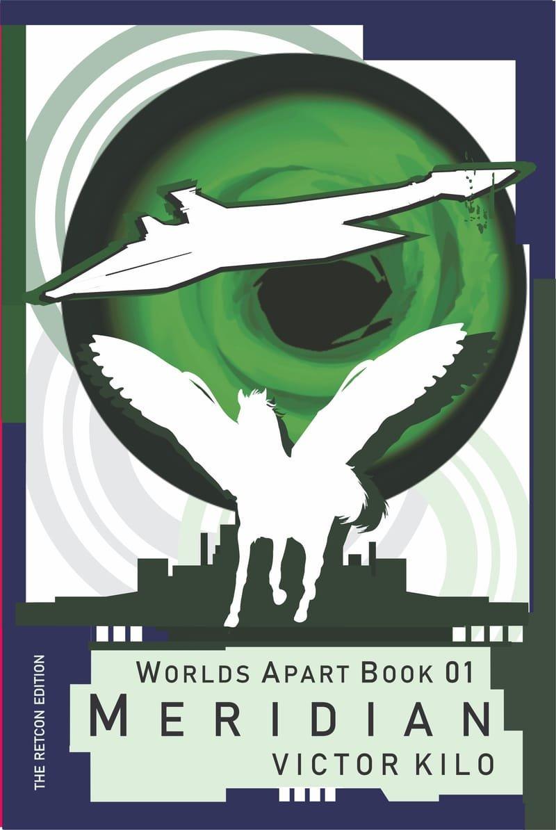 Worlds Apart Book 01: Meridian