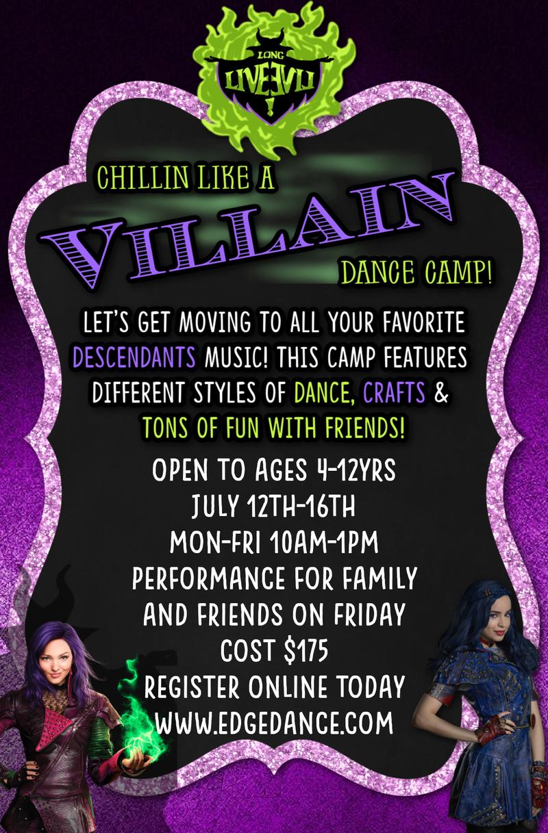 Chillin' Like A Villain Dance Camp