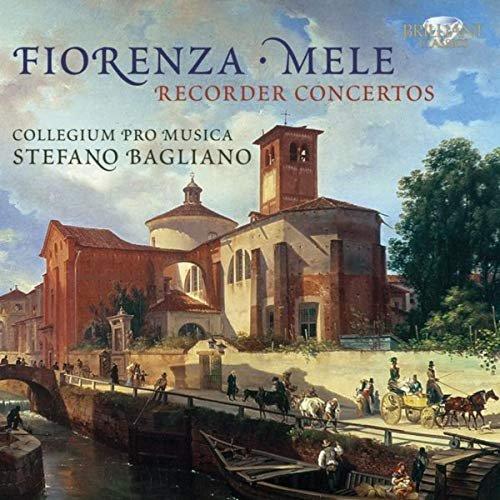 Fiorenza & Mele: Recorder Concertos