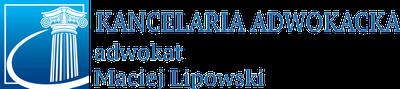 Kancelaria Adwokacka adwokat Maciej Lipowski
