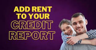 Get Your Rent Reported To Your Credit Report