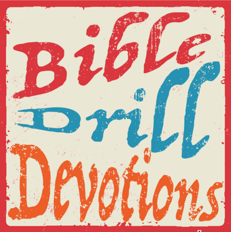 Bible Drill Devtions