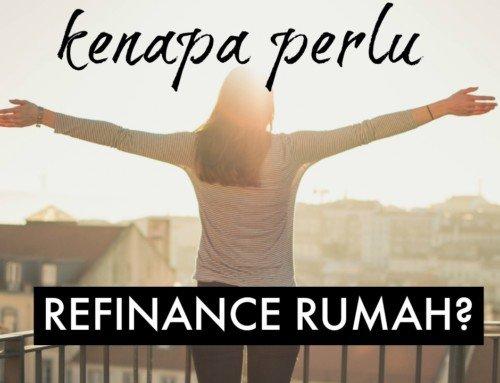Kenapa Perlu Refinance?