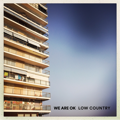 ALBUM OUT - 'Low Country'