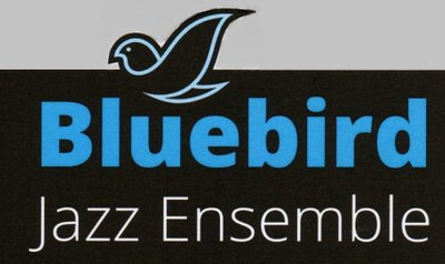 Bluebird Jazz  Ensemble